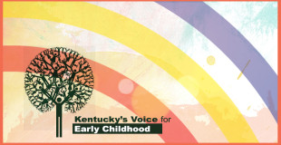 KY Voice for early childhood