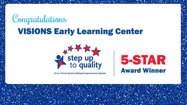 VISIONS Early Learning Center awarded 5-STARS